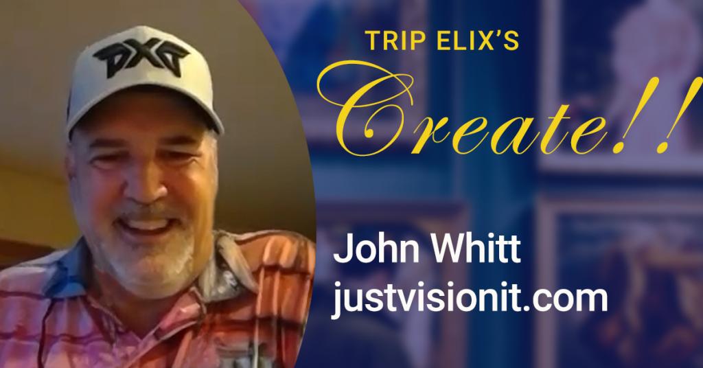 john whitt justvisionit
