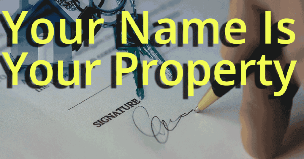your name your property